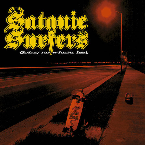 Satanic Surfers ‎– Going Nowhere Fast LP - Grindpromotion Records