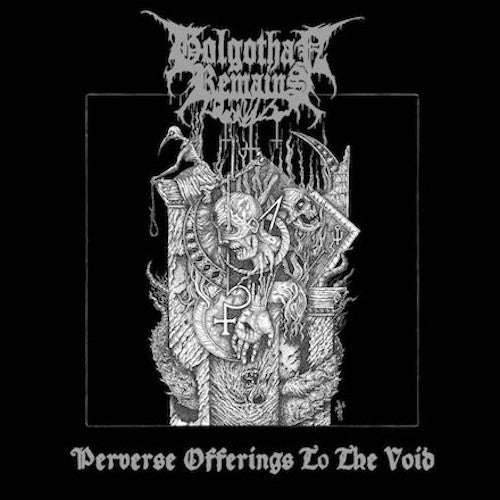 Golgothan Remains ‎– Perverse Offerings To The Void LP - Grindpromotion Records