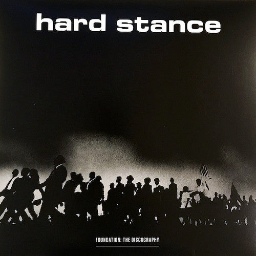 Hard Stance ‎– Foundation: The Discography LP
