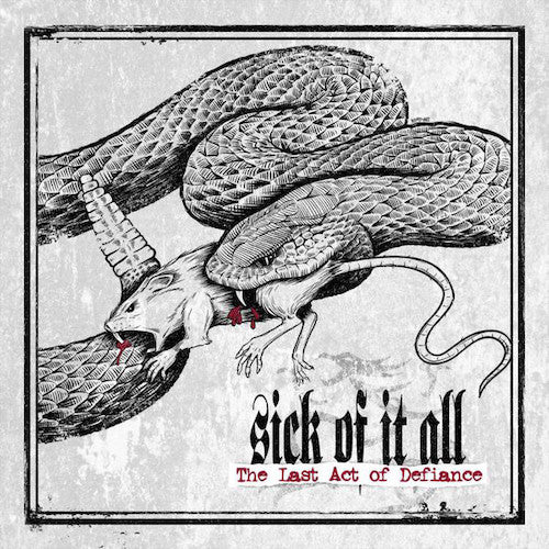 Sick Of It All ‎– Last Act Of Defiance LP - Grindpromotion Records