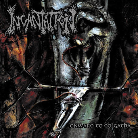 Incantation ‎– Onward To Golgotha LP
