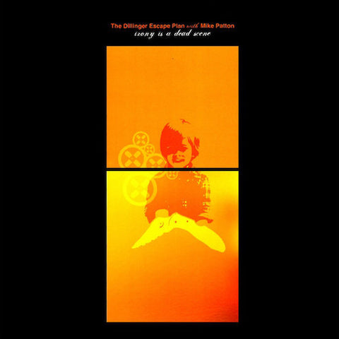 The Dillinger Escape Plan With Mike Patton ‎– Irony Is A Dead Scene LP
