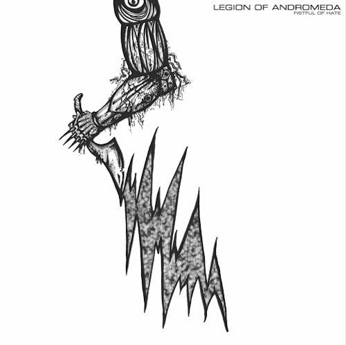 Legion Of Andromeda ‎– Fistful Of Hate LP - Grindpromotion Records