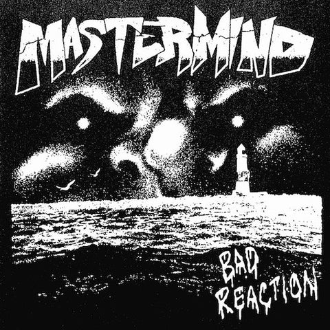 Mastermind ‎– Bad Reaction 7""