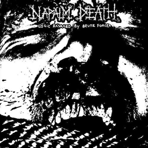 "Napalm Death - Logic Ravaged By Brute Force 7"" - Grindpromotion Records"