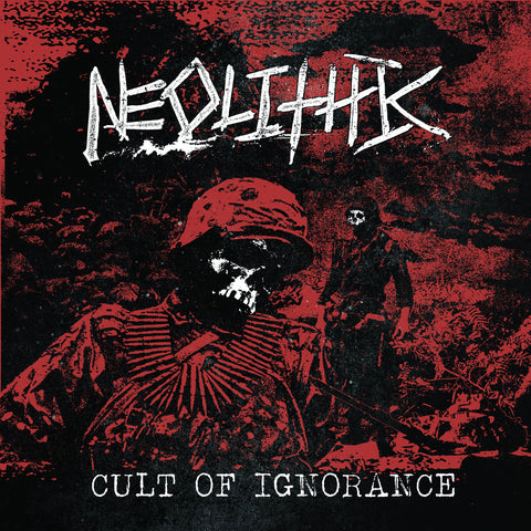 Neolitic - Cult Of Ignorance 7""