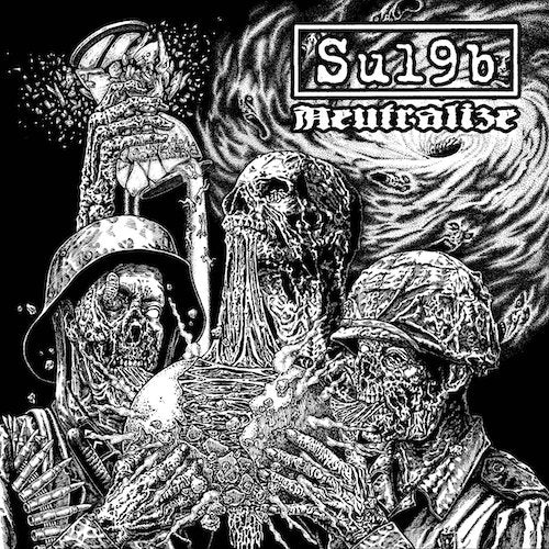 Su19b - Neutralize LP - Grindpromotion Records
