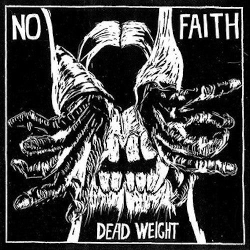 No Faith ‎– Dead Weigh 7""