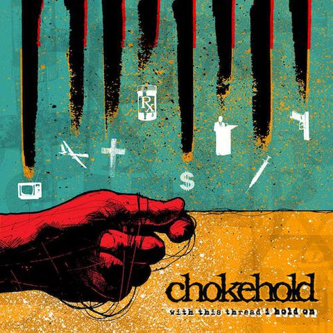 Chokehold ‎– With This Thread I Hold On LP (Transparent Teal w/ Black Splatter)