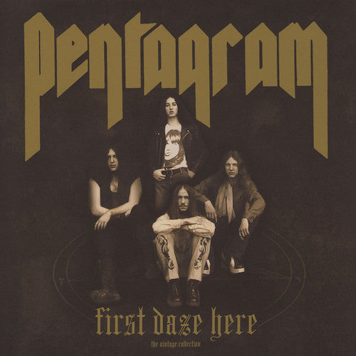 Pentagram ‎– First Daze Here: The Vintage Collection LP - Grindpromotion Records