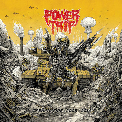 Power Trip ‎– Opening Fire: 2008-2014 LP - Grindpromotion Records