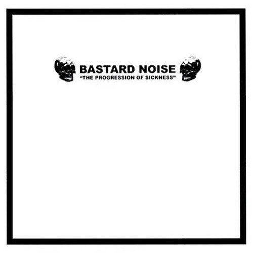 "Bastard Noise ‎– The Progression Of Sickness 10"" - Grindpromotion Records"