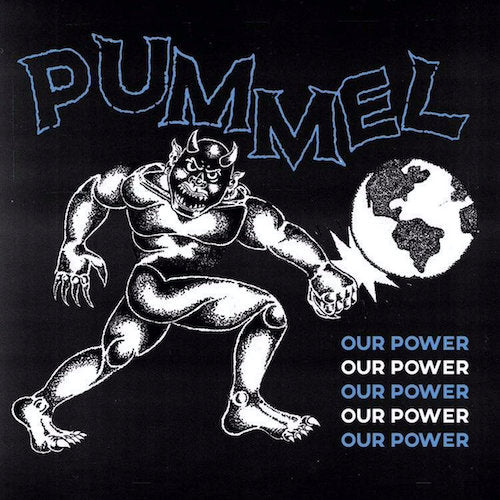 "Pummel ‎– Our Power 7"" - Grindpromotion Records"