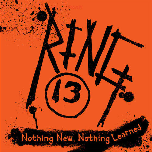 Ring 13 ‎– Nothing New, Nothing Learned LP - Grindpromotion Records