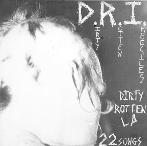 D.R.I. ‎– Dirty Rotten LP (Clear Vinyl) - Grindpromotion Records