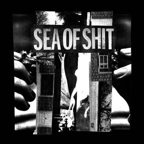 Sea Of Shit ‎– Sea Of Shit 7""