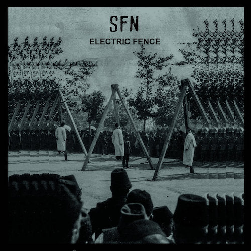 SFN ‎– Electric Fence LP - Grindpromotion Records