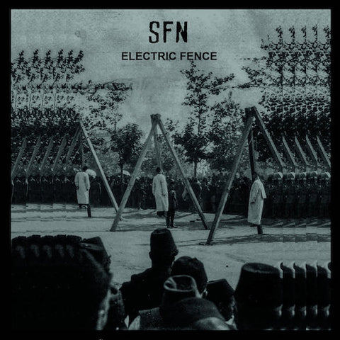 SFN ‎– Electric Fence LP