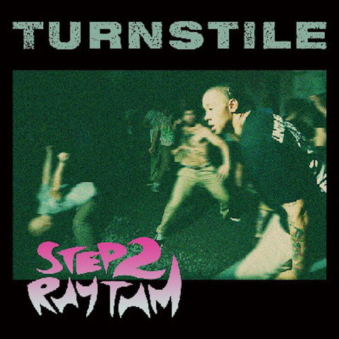 "Turnstile ‎– Step 2 Rhythm 7"" (Clear Vinyl)"
