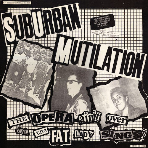 Suburban Mutilation ‎– The Opera Ain't Over Til The Fat Lady Sings! LP - Grindpromotion Records
