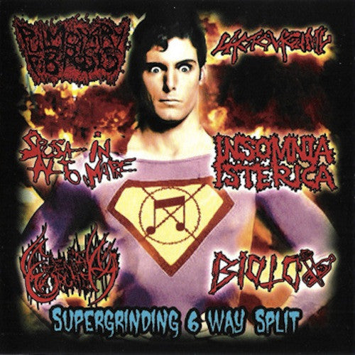 Supergrinding 6 Way Split - Biotox / Genital Orgasm / Insomnia Isterica / Lactovaginal / Pulmonary Fibrosis / Sposa In Alto Mare CD - Grindpromotion Records