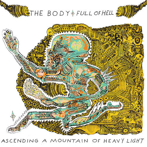 The Body & Full Of Hell ‎– Ascending A Mountain Of Heavy Light LP - Grindpromotion Records