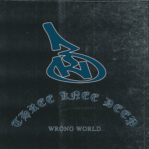 Three Knee Deep ‎– Wrong World LP