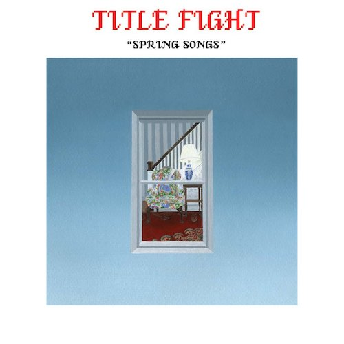 "Title Fight - Spring Songs 7"" - Grindpromotion Records"