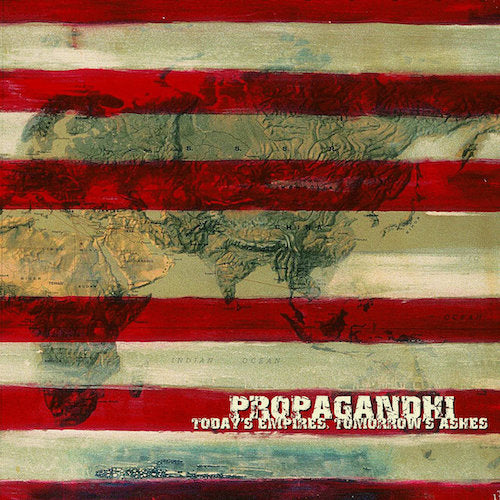 Propagandhi ‎– Today's Empires, Tomorrow's Ashes LP - Grindpromotion Records