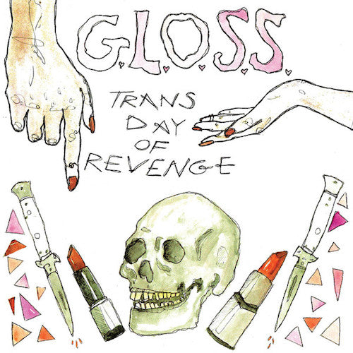 "G.L.O.S.S. ‎– Trans Day Of Revenge 7"" - Grindpromotion Records"