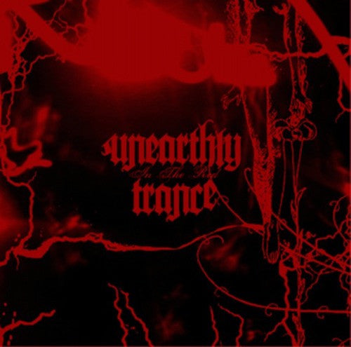 Unearthly Trance ‎– In The Red LP - Grindpromotion Records