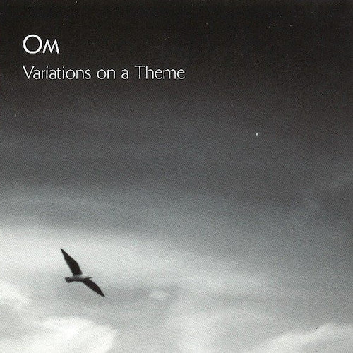 OM ‎– Variations On A Theme LP - Grindpromotion Records