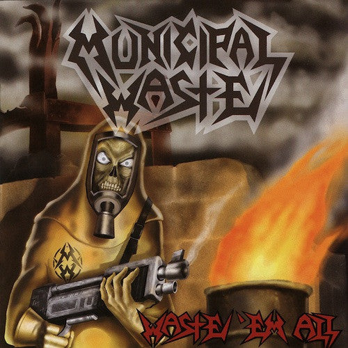 Municipal Waste ‎– Waste 'Em All LP (White Vinyl)