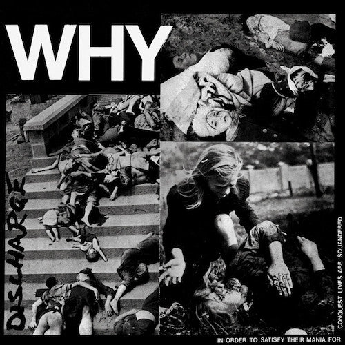 Discharge ‎– Why LP - Grindpromotion Records