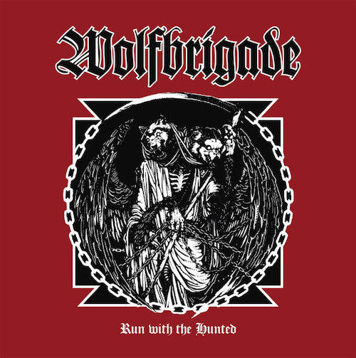 Wolfbrigade - Run With The Hunted LP (White Vinyl) - Grindpromotion Records