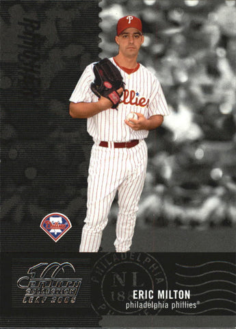 2005 Leaf Century #150 Eric Milton - Phillies
