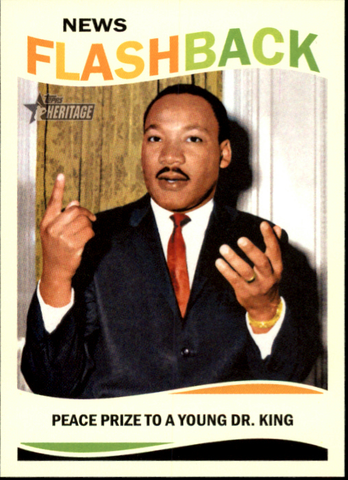 2013 Topps Heritage News Flashbacks #MLK Dr. Martin Luther King Jr.