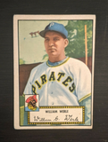 1952 TOPPS #73 WILLIAM WERLE Black Back - Pittsburgh Pirates