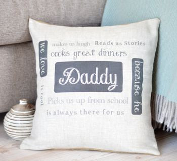 ' We Love Daddy ' Personalised Cushion