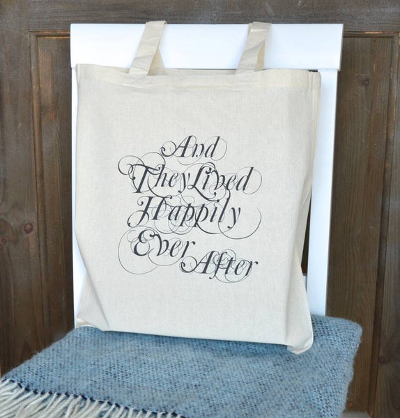 ' And They Lived Happily Ever After ' Tote Bag