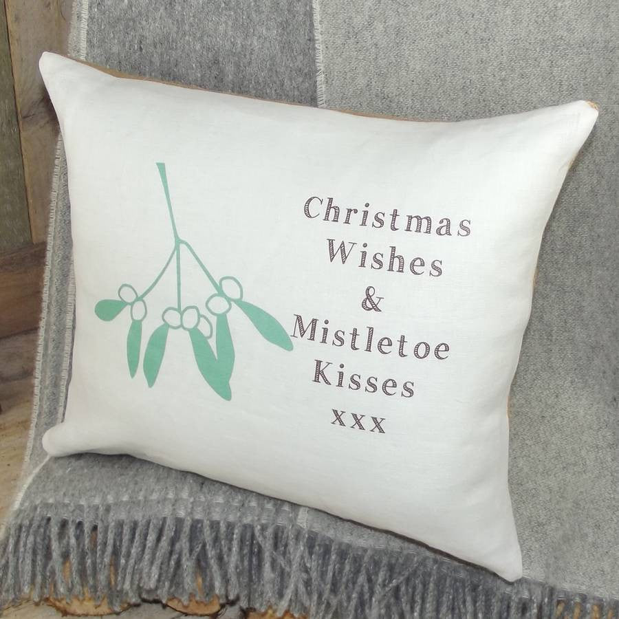 ' Christmas Wishes And Mistletoe Kisses ' Cushion