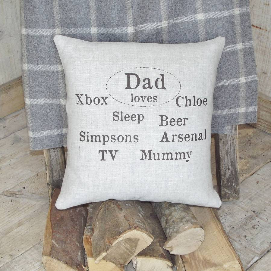' Dad Loves…' Linen Cushion