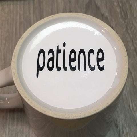 patience, patience