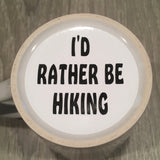 I'd rather be...