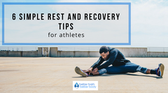 6 Simple Rest And Recovery Tips For Athletes