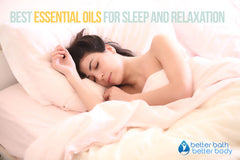 Best Essential Oils For Sleep And Relaxation