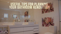 Useful Tips For Planning Your Bathroom Renovation