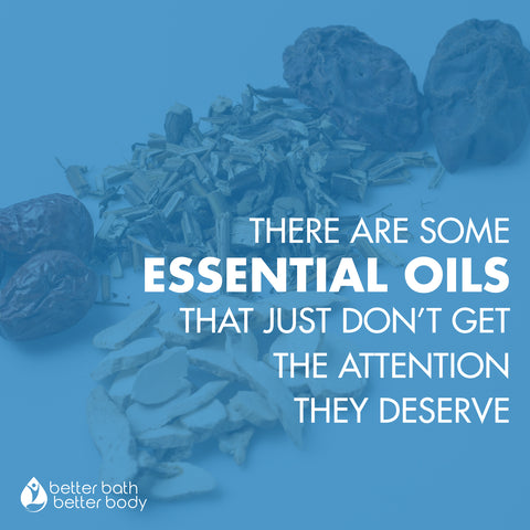 The Essential Oils that just don't get attention
