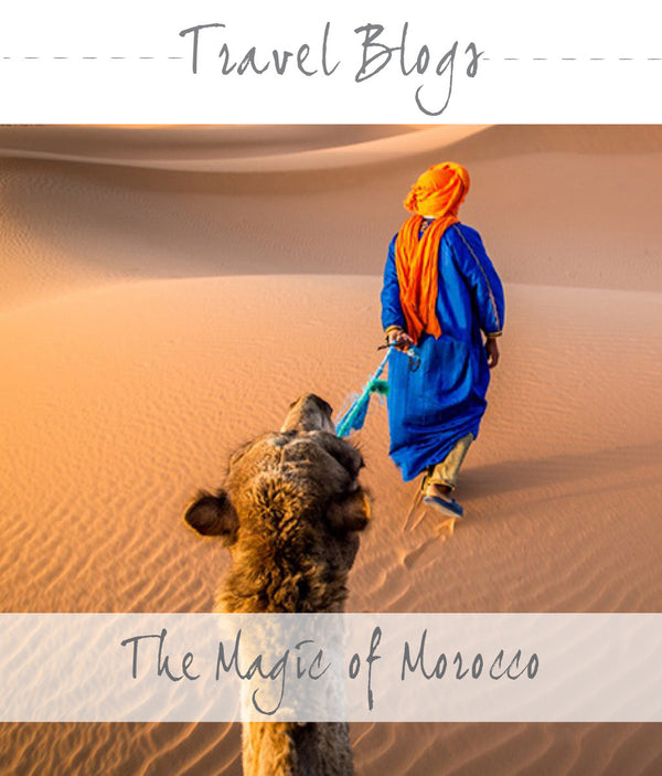 2 - THE MAGIC OF MOROCCO
