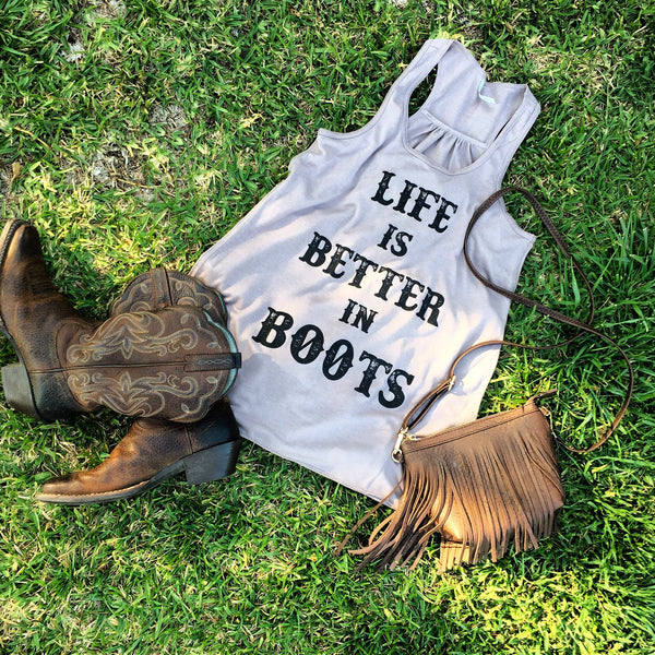 """Life is Better in Boots"" Women's Racerback Tank"